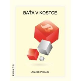 Baťa v kostce | Kristýna Hanko, Kristýna Hanko, Zdeněk Pokluda