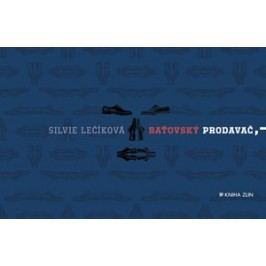 Baťovský prodavač | Silvie Lečíková