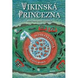 Vikinská princezna | Zuzana Pomykalová, Nadja Rawa