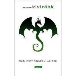 Muž, který rozuměl hadí řeči   Andrus Kivirähk, Naděžda Slabihoudová