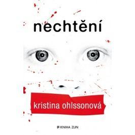 Nechtění (paperback) | Kristina Ohlssonová, Luisa Robovská