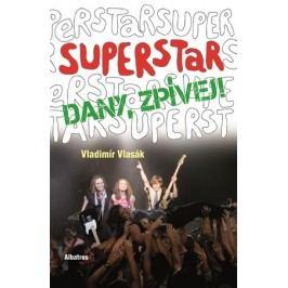 Superstar - Dany zpívej! | Vladimír Vlasák