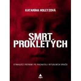 Smrt prokletých | Katarína Holetzová
