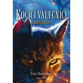 Kočičí válečníci (2) - Oheň a led | Erin Hunterová