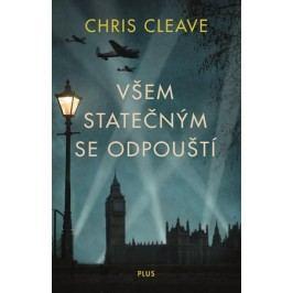 Všem statečným se odpouští | Chris Cleave
