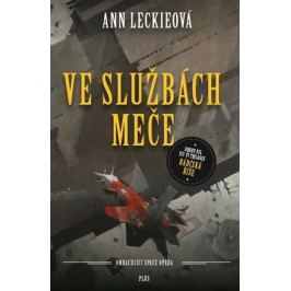 Ve službách Meče | Ann Leckieová