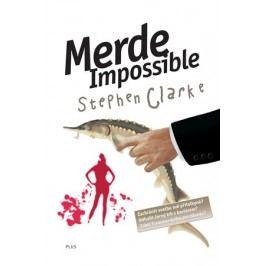 Merde Impossible (4)   Stephen Clarke, Richard Podaný, Jakub Požár