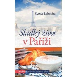 Sladký život v Paříži   David Lebovitz