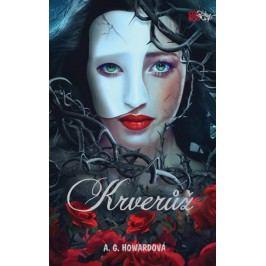Krverůž | A. G. Howardová