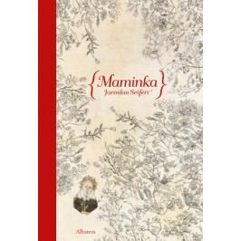 Maminka | Jaroslav Seifert, Jana Kiselová-Siteková