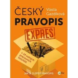 Český pravopis expres | Vlasta Gazdíková