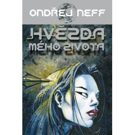 Hvězda mého života | Ondřej Neff