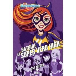 Batgirl na Super Hero High | Eva Vilches, Lisa Yeeová