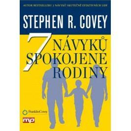 7 návyků spokojené rodiny | Stephen R. Covey