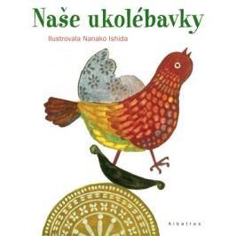 Naše ukolébavky | Josef Krček, Nanako Ishida