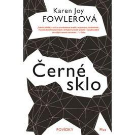 Černé sklo | Petra Jelínková, Tomáš Cikán, Karen Joy Fowlerová