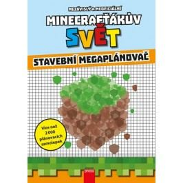 Minecrafťákův svět: Stavební megaplánovač |  kolektiv