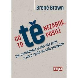 Co tě nezabije, to tě posílí | Brené Brownová