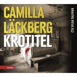 Krotitel (audiokniha) | Camilla Läckberg