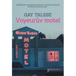 Voyeurův motel  | Tomáš Bíla, Gay Talese