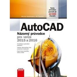 AutoCAD: Názorný průvodce pro verze 2015 a 2016 | Michal Spielmann, Jiří Špaček