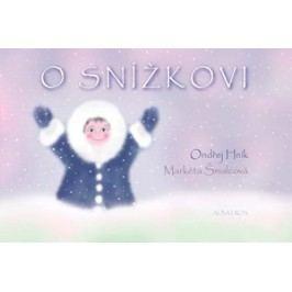 O Snížkovi | Ondřej Hník, Markéta Šmalcová