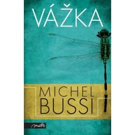 Vážka | Michel Bussi