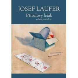 Příbalový leták a další povídky | Laufer Josef