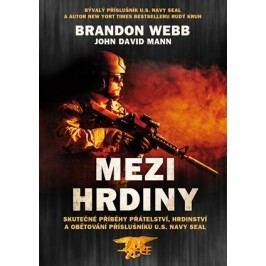 Mezi hrdiny | John David Mann, Brandon Webb