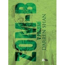 ZOM-B 2 V podzemí | Darren Shan