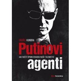 Putinovi agenti | Ondřej Kundra