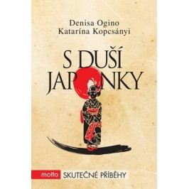 S duší Japonky | Denisa Ogino, Katarína Kopcsányi