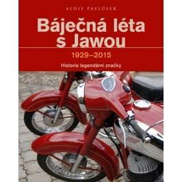 Báječná léta s Jawou | Alois Pavlůsek