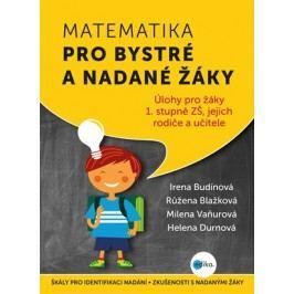 Matematika pro bystré a nadané žáky | Helena Durnová, Růžena Blažková, Milena Vaňurová, Irena Budínová
