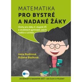 Matematika pro bystré a nadané žáky, 2. díl | Růžena Blažková, Irena Budínová