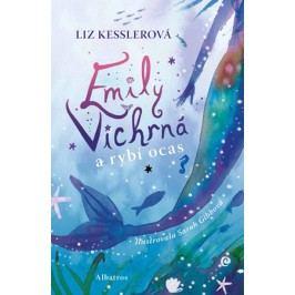 Emily Vichrná a rybí ocas | Iveta Poláčková, Liz Kesslerová