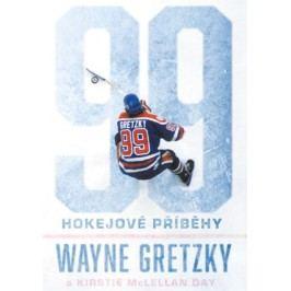 99: Hokejové příběhy | Wayne Gretzky