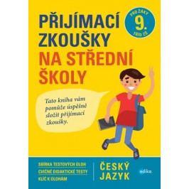 Přijímací zkoušky na střední školy – český jazyk | Vlasta Gazdíková