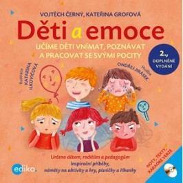 Děti a emoce | Kateřina Grofová, Vojtěch Černý