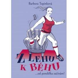 Z lehu k běhu | Barbora  Topinková, Mariana Francová