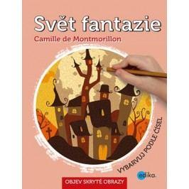 Svět fantazie | Camille de Montmorillon