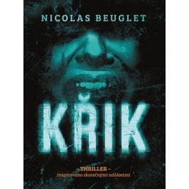 Křik | Nicolas Beuglet