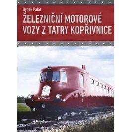 Železniční motorové vozy z Tatry Kopřivnice | Hynek Palát