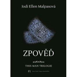 Zpověď – This Man 3 | Jodi Ellen Malpasová