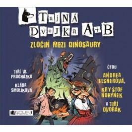 Tajná dvojka A + B - Zločin mezi dinosaury (audiokniha pro děti) | Jiří W. Procházka, Klára Smolíková