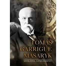 Tomáš Garrigue Masaryk | František Emmert