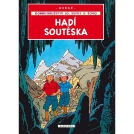 Jo, Zefka a Žoko (5) - Hadí soutěska | Hergé, Hergé, Kateřina Vinšová