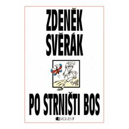 Zdeněk Svěrák – PO STRNIŠTI BOS | Zdeněk Svěrák