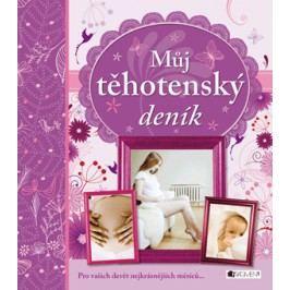 Můj těhotenský deník | Drahomíra Michnová