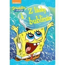 SpongeBob Z lásky k bublinám | Steven  Banks